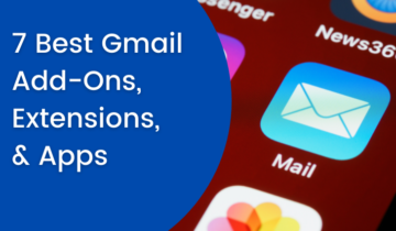 7 Best Gmail Add-Ons, Extensions, & Apps